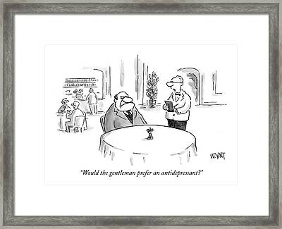 Would The Gentleman Prefer An Antidepressant? Framed Print