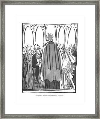 Would You Mind Repeating That Last Question? Framed Print by Peter Arno