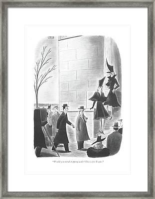 Would You Mind Stepping Aside? This Is For Vogue Framed Print