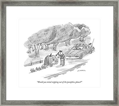 Would You Mind Stepping Out Of The Pumpkin Framed Print by Michael Maslin