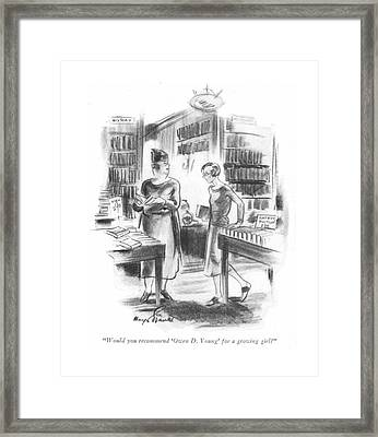 Would You Recommend 'owen D. Young' For A Growing Framed Print