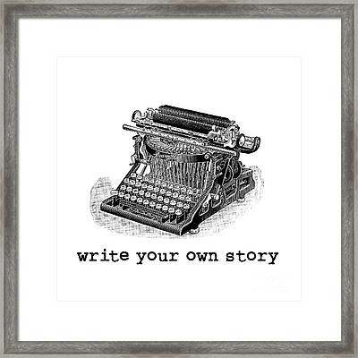 Write Your Own Story Framed Print by Edward Fielding