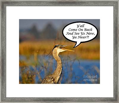 Yall Come On Back Heron Card Framed Print