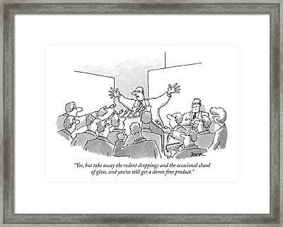 Yes, But Take Away The Rodent Droppings Framed Print