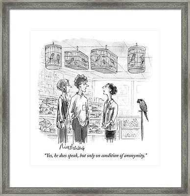 Yes, He Does Speak, But Only On Condition Framed Print by Mort Gerberg