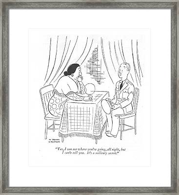 Yes, I Can See Where You're Going, All Right, But Framed Print