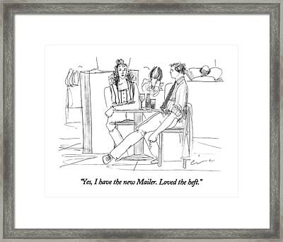 Yes, I Have The New Mailer.  Loved The Heft Framed Print by Richard Cline