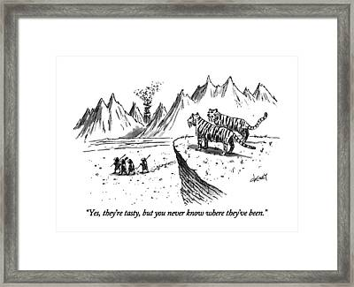 Yes, They're Tasty, But You Never Know Where Framed Print by Tom Cheney
