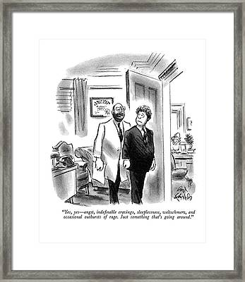Yes, Yes - Angst, Inde?nable Cravings Framed Print