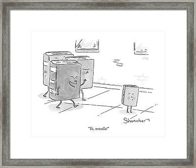 Yo, Novella! Framed Print