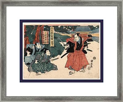Yodanme, Act Four Of The Chushingura. Between 1815 And 1818 Framed Print by Kuniyasu, Utagawa (1794-1832), Japanese