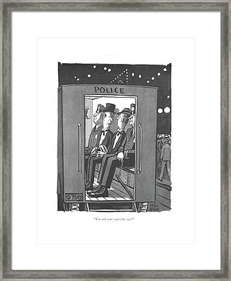 You And Your Rapierlike Wit! Framed Print