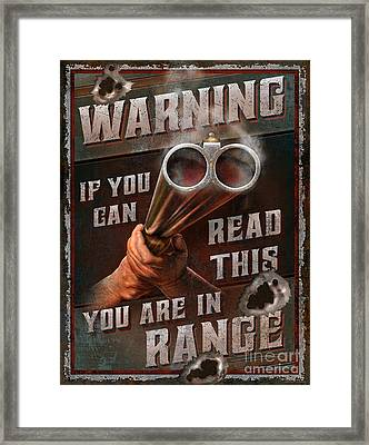 You Are In Range Framed Print