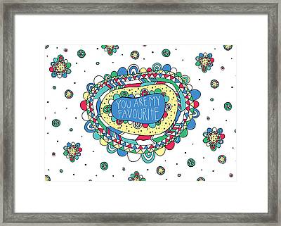 You Are My Favourite Framed Print by Susan Claire