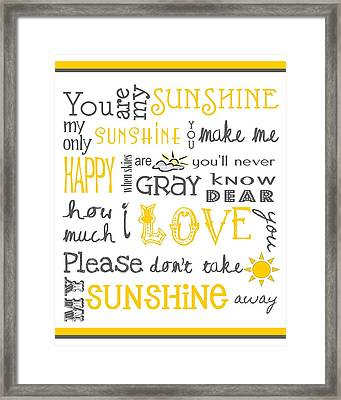You Are My Sunshine Poster Framed Print by Jaime Friedman