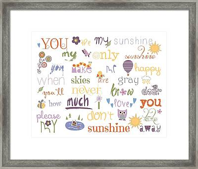 You Are My Sunshine Framed Print by Sarah St Pierre