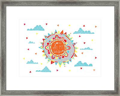 You Are My Sunshine Framed Print by Susan Claire