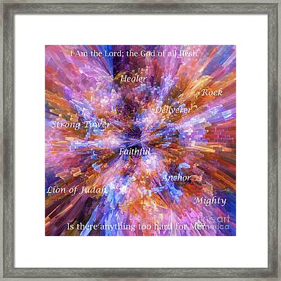 You Are The Lord Framed Print by Margie Chapman
