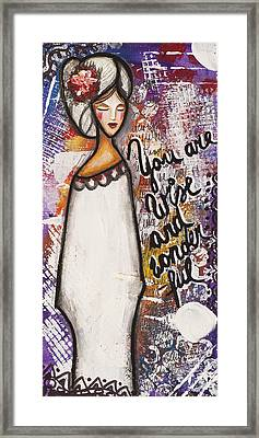 You Are Wise And Wonderful Framed Print by Stanka Vukelic