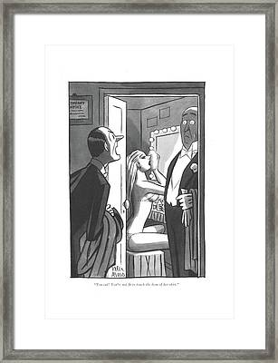 You Cad! You're Not ?t To Touch The Hem Framed Print
