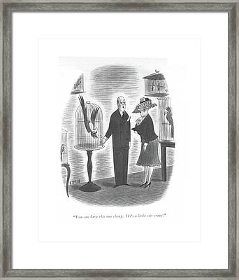 You Can Have This One Cheap. He's A Little Framed Print by Richard Taylor