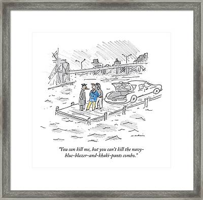 You Can Kill Framed Print