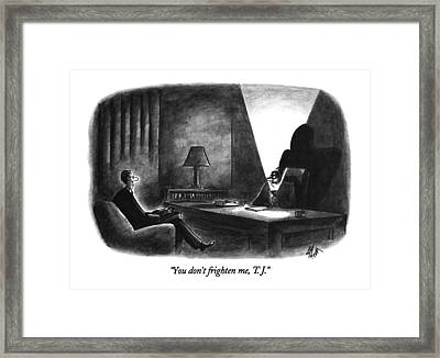 You Don't Frighten Framed Print by Frank Cotham