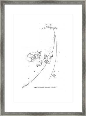 You Fellows Ever Considered A Merger? Framed Print