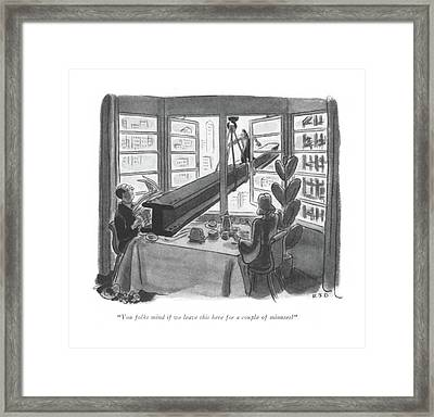 You Folks Mind If We Leave This Here A Couple Framed Print by Robert J. Day
