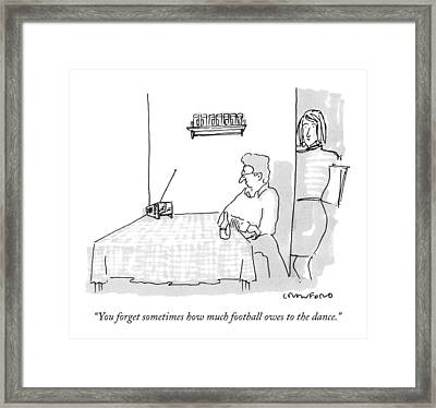 You Forget Sometimes How Much Football Owes Framed Print by Michael Crawford