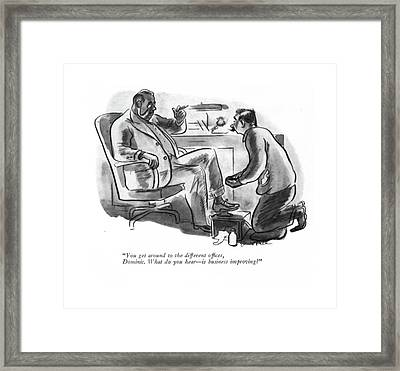 You Get Around To The Different Of?ces Framed Print
