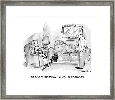 You Have An Inordinately Long Shelf Life Framed Print by Victoria Roberts