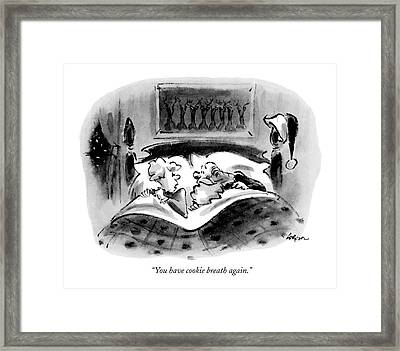 You Have Cookie Breath Again Framed Print