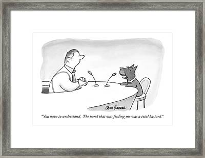 You Have To Understand.  The Hand That Framed Print by Chris Browne