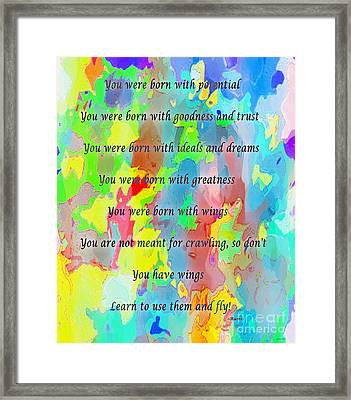 You Have Wings Framed Print