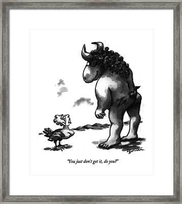 You Just Don't Get Framed Print by Eldon Dedini