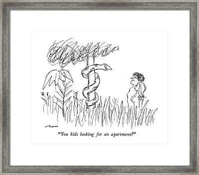 You Kids Looking For An Apartment? Framed Print