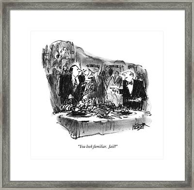 You Look Familiar.  Jail? Framed Print by Robert Weber