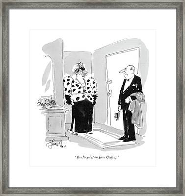 You Loved It On Joan Collins Framed Print by Edward Frascino