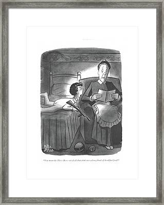 You Mean The Three Bears Raised All That Stink Framed Print