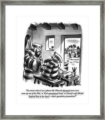 You Mean When I Use A Phrase Like 'pharaoh Framed Print by Ed Fisher