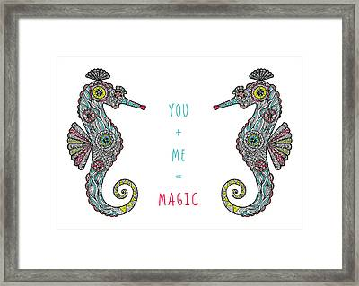 You Plus Me Equals Magic Framed Print by Susan Claire