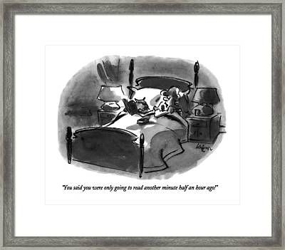 You Said You Were Only Going To Read Another Framed Print by Lee Lorenz