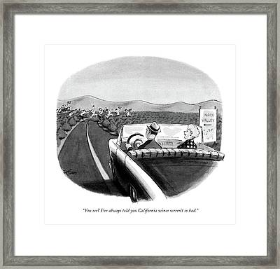 You See? I've Always Told You California Wines Framed Print by Ed Fisher