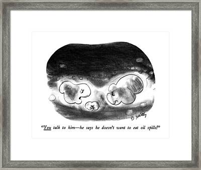 You Talk To Him - He Says He Doesn't Want To Eat Framed Print by Donald Reilly