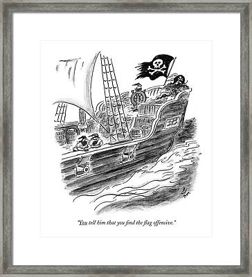 You Tell Him That You ?nd The ?ag Offensive Framed Print by Frank Cotham
