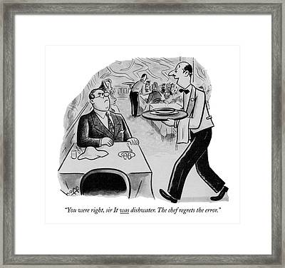 You Were Right Framed Print