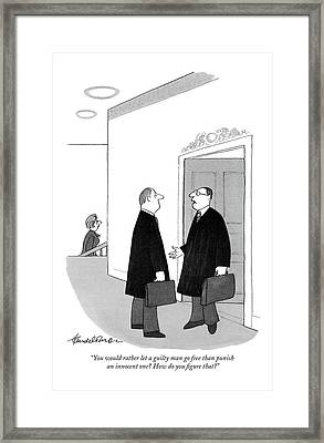 You Would Rather Let A Guilty Man Go Free Than Framed Print by J.B. Handelsman