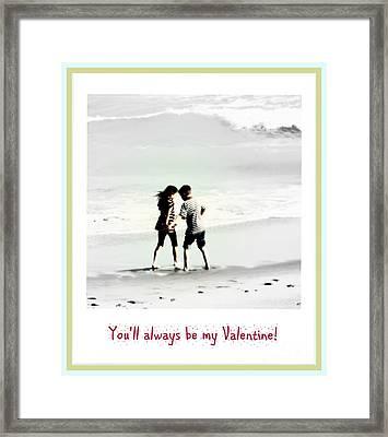 You'll Always Be My Valentine Framed Print by Susanne Van Hulst