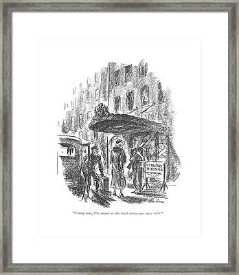 Young Man, I've Stayed At This Hotel Every Year Framed Print by Alan Dunn